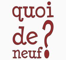 Quoi de neuf? by CreativeUrge