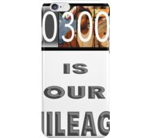 3005 is our mileage iPhone Case/Skin
