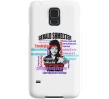 Gerald Shmeltzer Multi Quote Samsung Galaxy Case/Skin