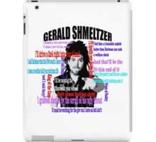 Gerald Shmeltzer Multi Quote iPad Case/Skin