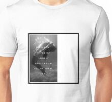 Kinds of Lonely Unisex T-Shirt