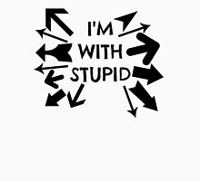 STUPID STUPID EVERYWHERE Womens Fitted T-Shirt