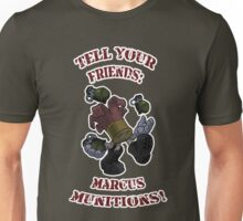 Borderlands Marcus Munitions! Unisex T-Shirt