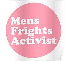 Men's Frights Activist Badge Poster