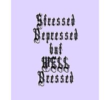 Stressed, depressed, but well dressed! Goth style Photographic Print