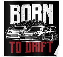 Born to drift. Silvia & Supra Poster