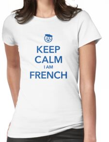 KEEP CALM I AM FRENCH Womens Fitted T-Shirt