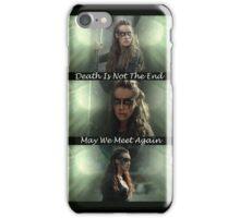 Lexa - May We Meet Again iPhone Case/Skin