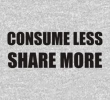 Consume Less Share More One Piece - Short Sleeve