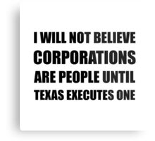 Corporations People Texas Executes Metal Print