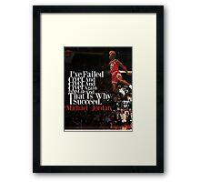 Michael Jordan Quote  Framed Print