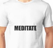Meditate Yoga Relax Mindfulness Unisex T-Shirt