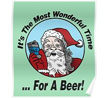 It's the most wonderful time for a Beer  Poster