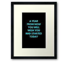 A YEAR FROM NOW Framed Print