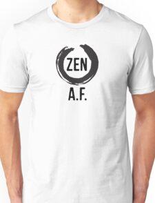 Zen A.F Unisex T-Shirt