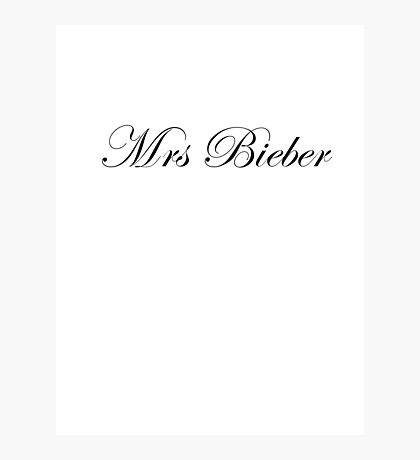 Mrs Bieber Photographic Print