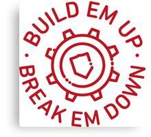 Build Em Up, Break Em Down - Torbjörn - Overwatch Canvas Print