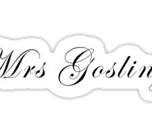 Mrs Gosling Sticker
