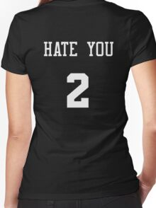 hate you 2 Women's Fitted V-Neck T-Shirt
