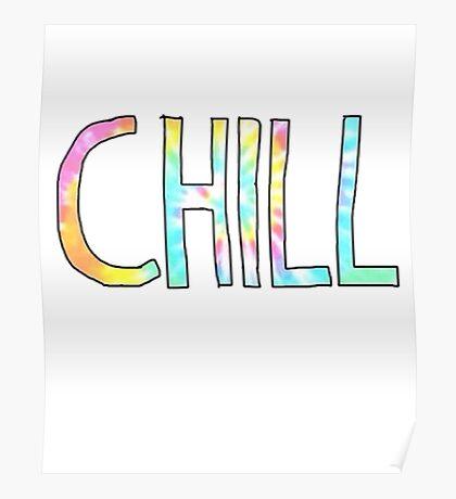 Tie-dye Chill Poster