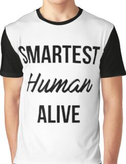 SMARTEST HUMAN ALIVE - Human By Code Graphic T-Shirt