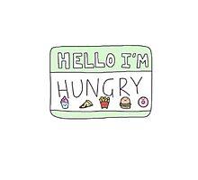 hello i'm hungry Photographic Print
