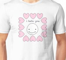 i hate you smiley Unisex T-Shirt