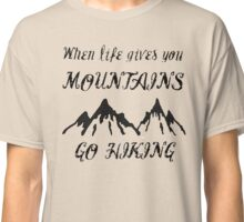 Go hike yourself Classic T-Shirt