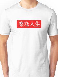 Easy Life Unisex T-Shirt