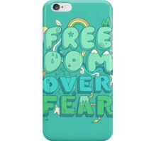Freedom Over Fear iPhone Case/Skin