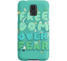 Freedom Over Fear Samsung Galaxy Case/Skin