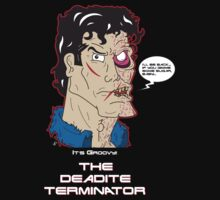 The Deadite Terminator by Jonathan Oldfield