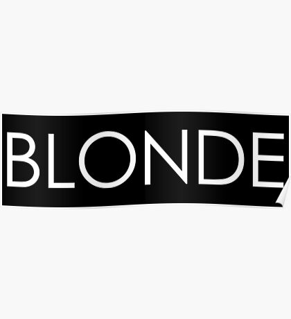Blonde - White Typography on Black Poster
