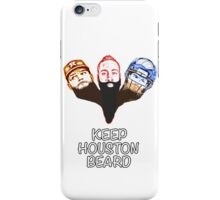 Keep Houston Beard iPhone Case/Skin