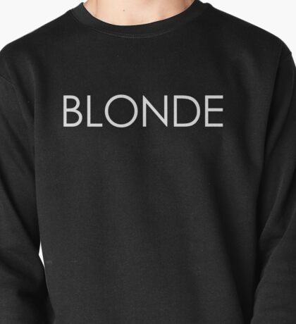 Blonde - White Typography on Black Pullover