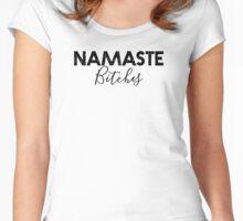 "Yoga Shirt - ""Namaste Bitches"" - Yoga Clothes Women & Men - Workout Clothes Women & Men Women's Fitted Scoop T-Shirt"