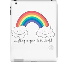 Everything is going to be alright iPad Case/Skin
