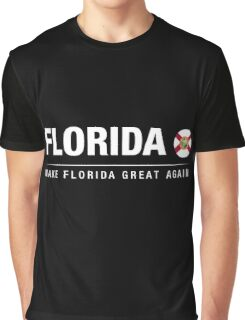 Make Florida Great Again Graphic T-Shirt