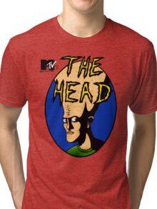 The Head! Tri-blend T-Shirt