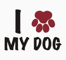 I Love My Dog One Piece - Short Sleeve