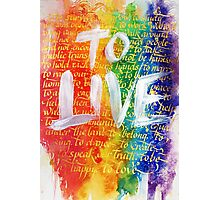 To Live Photographic Print