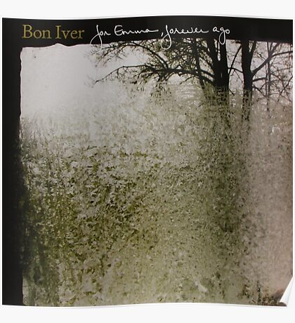 Bon Iver - For Emma, Forever Ago - Album Artwork Cover Poster