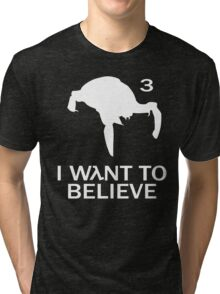 I wλnt to believe Tri-blend T-Shirt