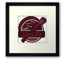 Have You Met My Friend Lucille? Framed Print