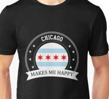 Chicago Makes Me Happy Unisex T-Shirt
