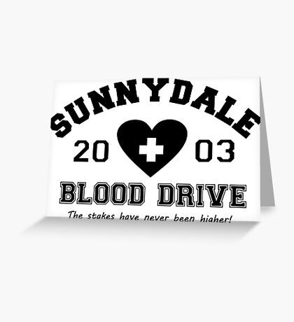 Sunnydale 2003 Blood Drive - Black Greeting Card