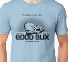 6000 SUX Unisex T-Shirt