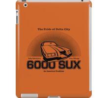 6000 SUX iPad Case/Skin