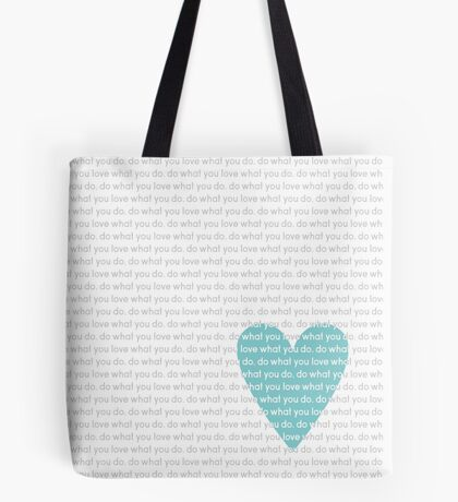 Do What You Love News Tote Bag
