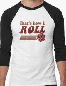 That's How I Roll Fantasy Gaming d20 Dice Men's Baseball ¾ T-Shirt